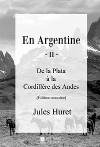 Autre librairie édition Mon - En Argentine - II - De la Plata à la Cordillère des Andes.