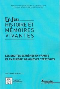 Michel Fabréguet et Yves Lescure - En Jeu N° 12, décembre 2018 : Les droites extrêmes en France et en Europe - Origines et stratégies.
