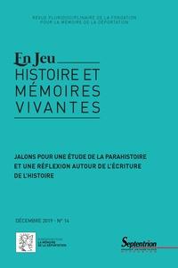 Bertrand Hamelin et Yves Lescure - En Jeu N° 14, décembre 2019 : Jalons pour une étude de la parahistoire et une réflexion autour de l'écriture de l'histoire.