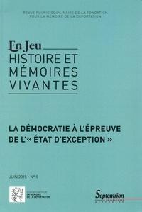 """Tristan Storme et Yannis Thanassekos - En Jeu N° 5, Juin 2015 : La démocratie à l'épreuve de l'""""état d'exception""""."""