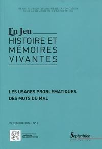 Charles Heimberg - En Jeu N° 8, décembre 2016 : Les usages problématiques des mots du mal.