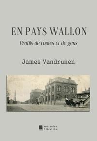 Autre librairie édition Mon - En pays wallon - Profils de routes et de gens.