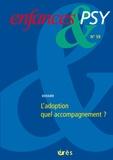 Jean-Louis Le Run et Janice Peyré - Enfances & psy N° 59, 2013 : Adoption : quel accompagnement ?.