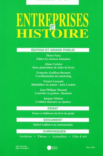 Pierre Nora - Entreprises et Histoire N° 24, Juin 2000 : Edition et grand public.