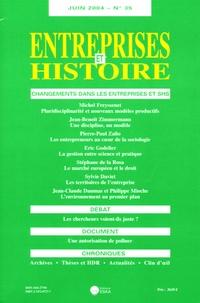 Michel Freyssenet - Entreprises et Histoire N° 35, Juin 2004 : Changements dans les entreprises et SHS - Changements dans les entreprises et SHS.