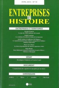 Jean-Claude Daumas et Michel Lescure - Entreprises et Histoire N° 74, Avril 2014 : Entreprises et territoires.