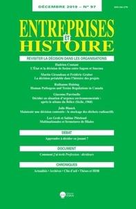 Eska - Entreprises et Histoire N° 97, décembre 2019 : Revisiter la décision dans les organisations.