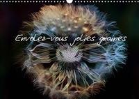 Thierry Brillard - Envolez-vous jolies graines (Calendrier mural 2020 DIN A3 horizontal) - Photos de graines de fleurs de pissenlits (Calendrier mensuel, 14 Pages ).