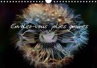Thierry Brillard - Envolez-vous jolies graines (Calendrier mural 2020 DIN A4 horizontal) - Photos de graines de fleurs de pissenlits (Calendrier mensuel, 14 Pages ).