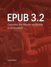 Landry Miñana - Epub 3.2 - Concevez des eBooks modernes et accessibles.
