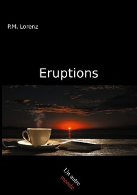 P.M. Lorenz - Eruptions.