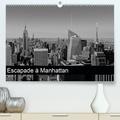 Gilles Muratel - Escapade à Manhattan (Calendrier supérieur 2020 DIN A2 horizontal) - 12 photographies de 4 jours d'escapade à Manhattan, d'Ellis-Island à Harlem, de Brooklin à la Chelsea Markett, en métro ou sur la High-Line. (Calendrier mensuel, 14 Pages ).