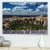 Escapade de Madrid(Premium, hochwertiger DIN A2 Wandkalender 2020, Kunstdruck in Hochglanz) - Mes impressions des alentours de Madrid (Calendrier mensuel, 14 Pages ).pdf