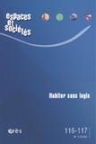 Maurice Blanc et Serge Clément - Espaces et sociétés N° 116-117, Juin 200 : Habiter sans logis.
