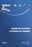 Georges Benko et Bernard Pecqueur - Espaces et sociétés N° 124-125, Juin 200 : Economie des territoires et territoires de l'économie.