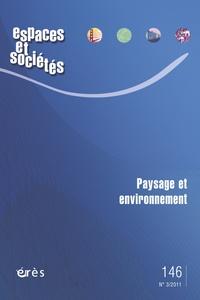 Denis Delbaere et Frédéric Pousin - Espaces et sociétés N° 146, Septembre 20 : Paysage et environnement.