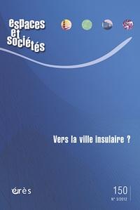 Espaces et sociétés N° 150, Septembre 20.pdf
