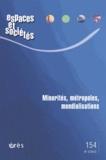 Maurice Blanc et Nasser Fakouhi - Espaces et sociétés N° 154, Septembre 20 : Minorités, métropoles, mondialisations.
