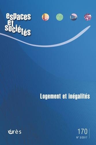 Collectif - Espaces et sociétés N° 171 : Logement et inégalités.