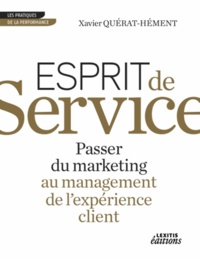 Esprit de service passer du marketing au management de lexpérience client.pdf