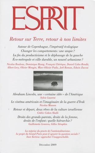 Nicolas Bouleau - Esprit N° 12, Décembre 2009 : Retour sur terre, retour à nos limites.
