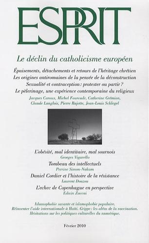 Georges Vigarello et Perrine Simon-Nahum - Esprit N° 2, Février 2010 : Le déclin du catholicisme européen.