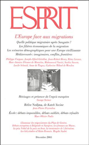George Steiner et Jean-Pierre Peyroulou - Esprit N° 300 Décembre 2003 : L'Europe face aux migrations.