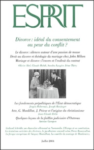 Olivier Abel - Esprit N° 306 Juillet 2004 : Divorce : idéal du consentement ou peur du conflit ?.