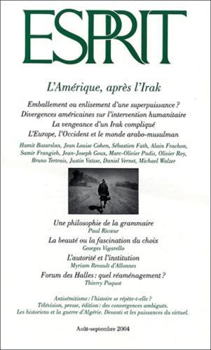 Monique Canto-Sperber et Georges Vigarello - Esprit N° 307 Août-Septembr : L'Amérique, après l'Irak.