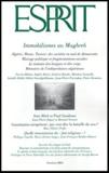 Nacera Bélaza et Sophie Bessis - Esprit N° 308, Octobre 2004 : Immobilismes au Maghreb.