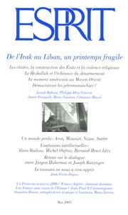 Marc-Olivier Padis et Jean-Pierre Dupuy - Esprit N° 314, Mai 2005 : De l'Irak au Liban, un printemps fragile.