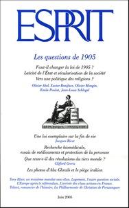 Olivier Mongin et Olivier Abel - Esprit N° 315 : Les questions de 1905 - Juin 2005.
