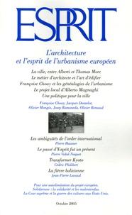 Françoise Choay et Jacques Donzelot - Esprit N° 318, Octobre 2005 : L'architecture et l'esprit de l'urbanisme européen.