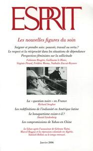Fabienne Brugère et Guillaume Le Blanc - Esprit N° 321, Janvier 2006 : Les nouvelles figures du soin.