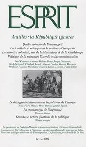 Henri Prevot et Fred Constant - Esprit N° 332, Février 2007 : Antilles : la République ignorée.