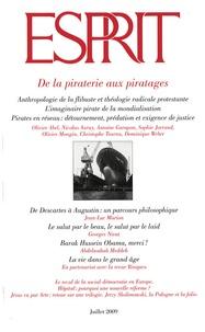 Olivier Mongin et Marc-Olivier Padis - Esprit N° 356, Juillet 2009 : De la piraterie aux piratages.