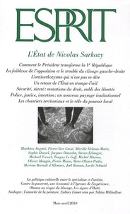 Pierre-Yves Cossé et Mireille Delmas-Marty - Esprit N° 363, Mars-avril 2 : L'Etat de Nicolas Sarkozy.