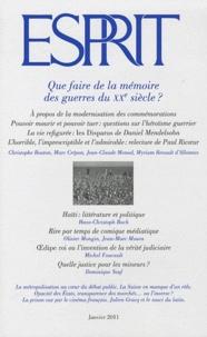 Christophe Bouton et Marc Crépon - Esprit N° 371, Janvier 2011 : Que faire de la mémoire des guerres du XXe siècle ?.