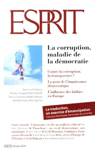 Olivier Mongin - Esprit N° 402, Février 2014 : La corruption, maladie de la démocratie.