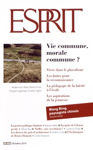 Marc-Olivier Padis - Esprit N° 408 Octobre 2014 : Vie commune, morale commune ?.