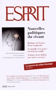 Alain Ehrenberg et Thierry Hoquet - Esprit N° 411, Janvier 2015 : Nouvelles politiques du vivant.