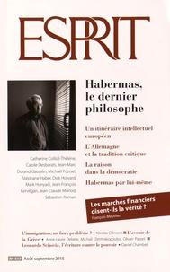 Marc-Olivier Padis - Esprit N° 417, août-septemb : Habermas, le dernier philosophe.