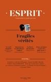 Anne-Lorraine Bujon - Esprit N° 450, décembre 201 : Fragiles vérités.