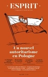 Antoine Garapon et Jean-Louis Schlegel - Esprit N° 452, mars-avril 2 : Un nouvel autoritarisme en Pologne.