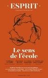 Anne-Lorraine Bujon - Esprit N° 457, septembre 20 : Le sens de l'école.