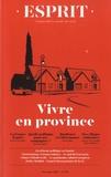 Anne-Lorraine Bujon - Esprit N° 459, novembre 201 : Vivre en province.