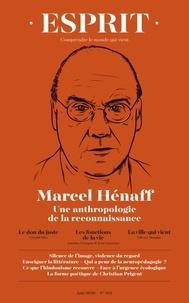 Anne Dujin - Esprit N° 465, juin 2020 : Marcel Hénaff - Une anthropologie de la reconnaissance.