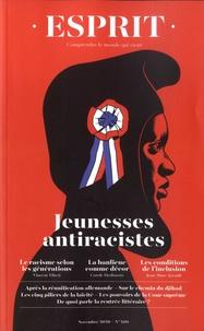Anne Dujin et Anne-Lorraine Bujon - Esprit N° 469, novembre 202 : Jeunesses antiracistes.