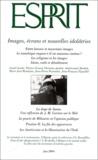 Jacques Dewitte - Esprit N° 6 Juin 2004 : Images, écrans et nouvelles idolâtries.