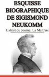 Nicolas de Sempach - Esquisse biographique de Sigismond Neukomm,  écrit par lui-même. - Extrait du Journal La Maîtrise.